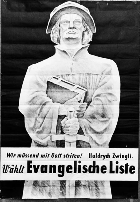 Das Bild zeigt ein Wahlplakat der EVP von 1917, Zwingli hält darauf Bibel und Schwert.